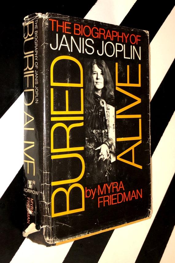Buried Alive: The Biography of Janis Joplin by Myra Friedman (1973) hardcover book