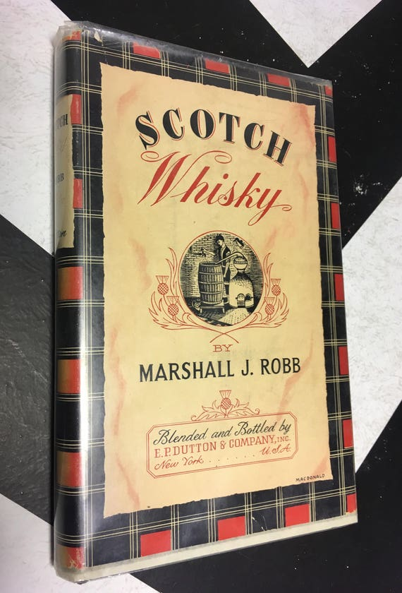 Scotch Whiskey by Marshall J. Robb (Hardcover, 1951) vintage alcohol reference book