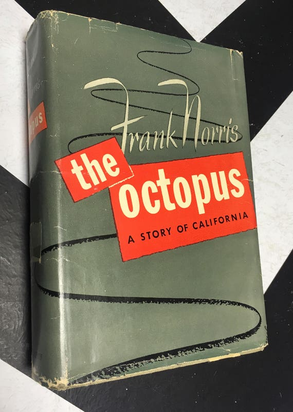 The Octopus: A Story of California by Frank Norris (Hardcover, 1954) classic muckraker book