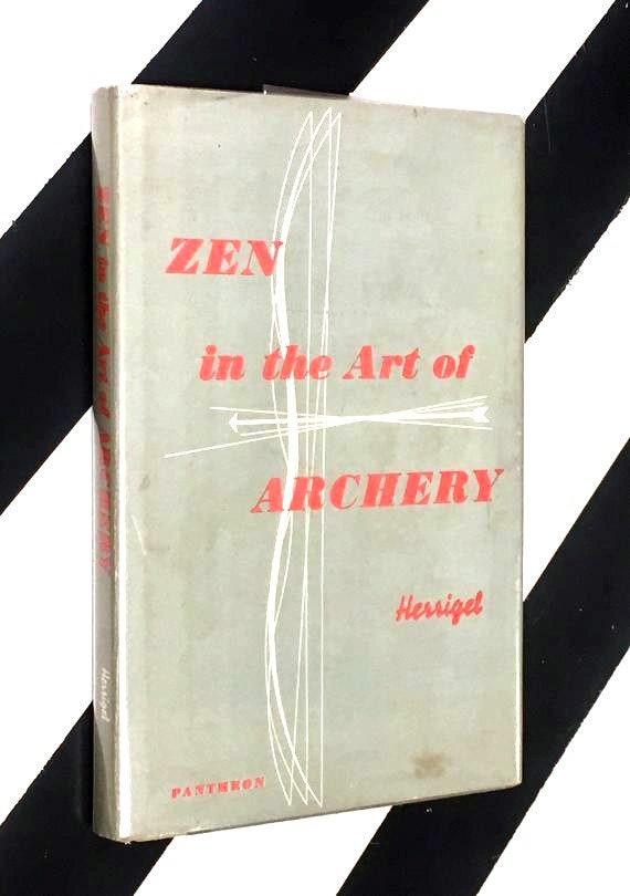 Zen in the Art of Archery by Eugen Herrigel (1960) hardcover book