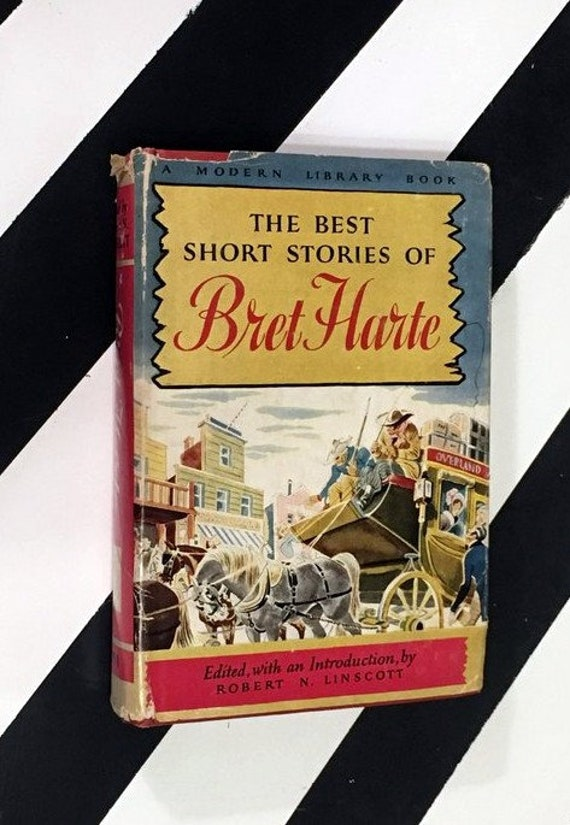 The Best Short Stories of Bret Harte Edited, with an Introduction by Robert N. Linscott (1947) hardcover book
