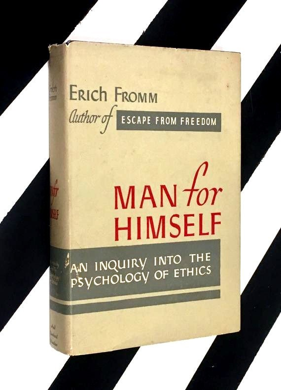 Man for Himself: An Inquiry into the Psychology of Ethics by Erich Fromm (1960) hardcover book