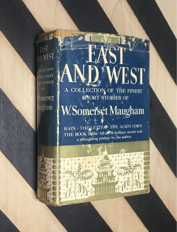 East and West: The Collected Short Stories of W. Somerset Maugham (1934) hardcover book