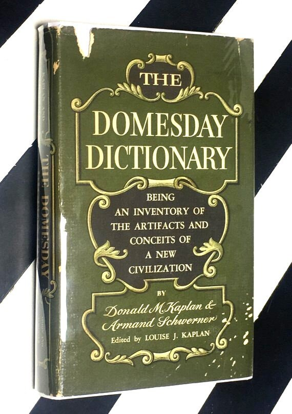The Domesday Dictionary by Donald M Kaplan and Armand Schwerner edited by Louise J. Kaplan (1963) hardcover book