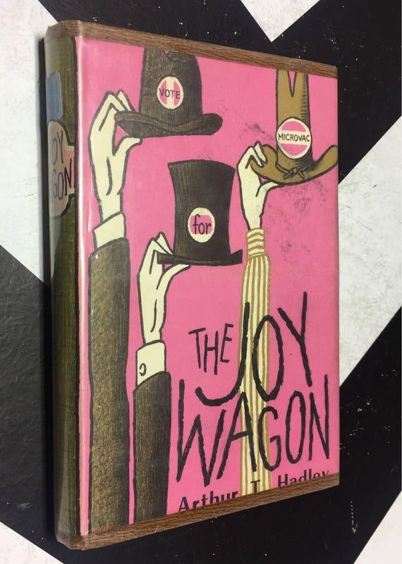The Joy Wagon by Arthur T. Hadley (Hardcover, 1958) vintage book