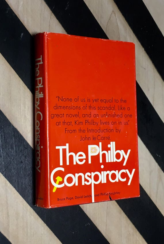 The Philby Conspiracy by Bruce Page, David Leitch and Phillip Knightley; Introduction by John le Carré (1968) hardcover book
