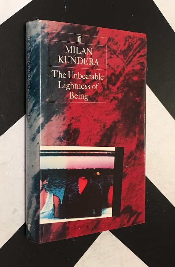 The Unbearable Lightness of Being by Milan Kundera vintage fiction book (1984) hardcover book