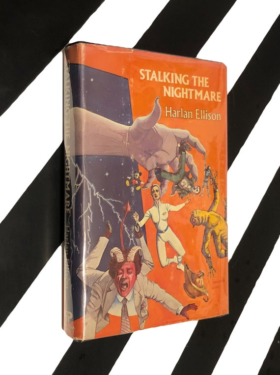Stalking the Nightmare by Harlan Ellison (1982) hardcover book