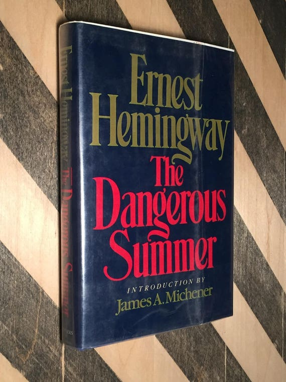 The Dangerous Summer by Ernest Hemingway (first edition book)