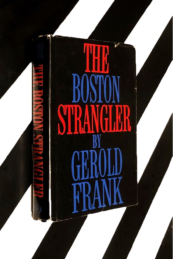 The Boston Strangler by Gerold Frank (1966) hardcover book