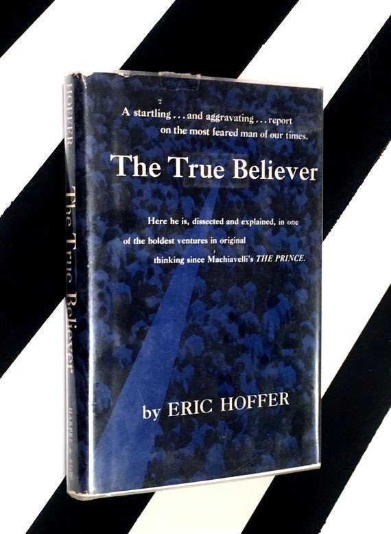 The True Believer by Eric Hoffer (1951) hardcover book
