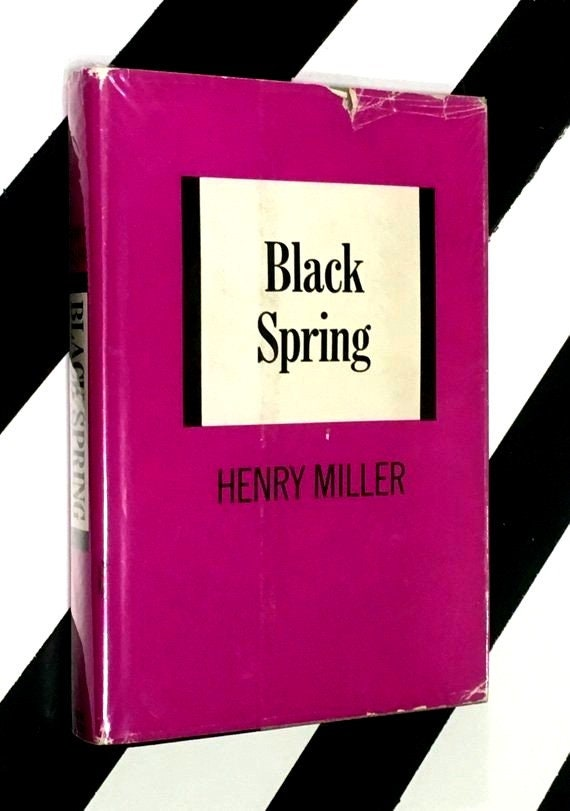 Black Spring by Henry Miller (1963) hardcover book