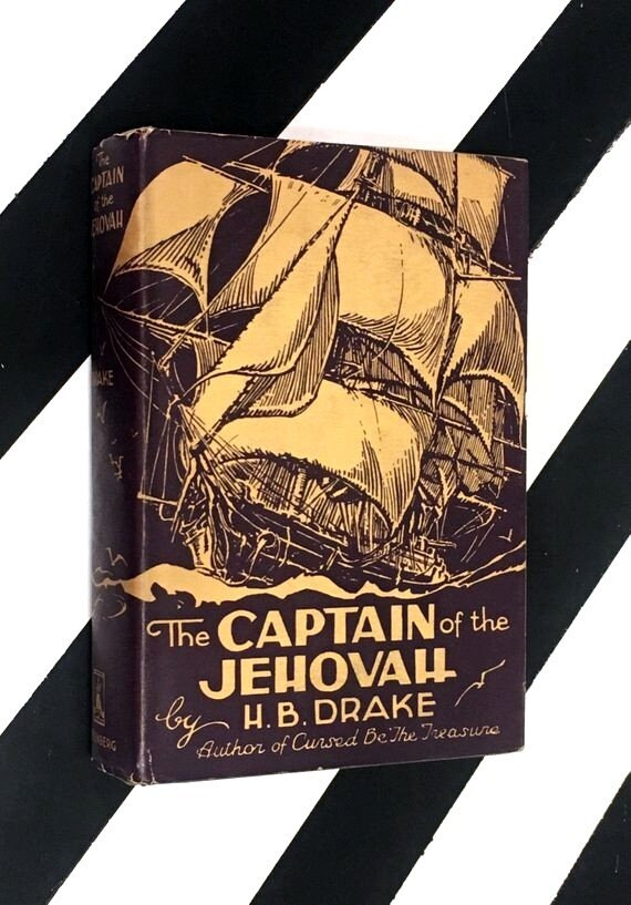 The Captain of the Jehovah by H. B. Drake (1936) hardcover book