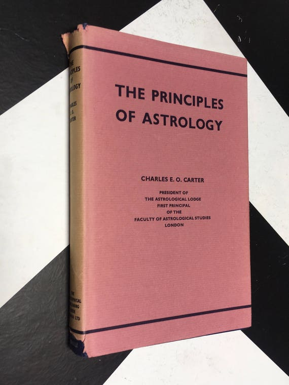 The Principles of Astrology by Charles E.O. Carter (Hardcover, 1969)