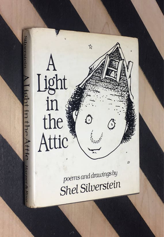 A Light in the Attic: Poems and Drawings by Shel Silverstein (1981) hardcover first edition book