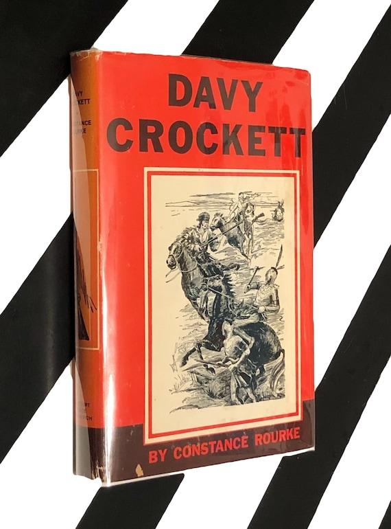 Davy Crockett by Constance Rourke (1962) hardcover book