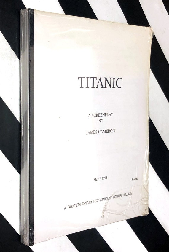Titanic: A Screenplay by James Cameron (1996) original film script