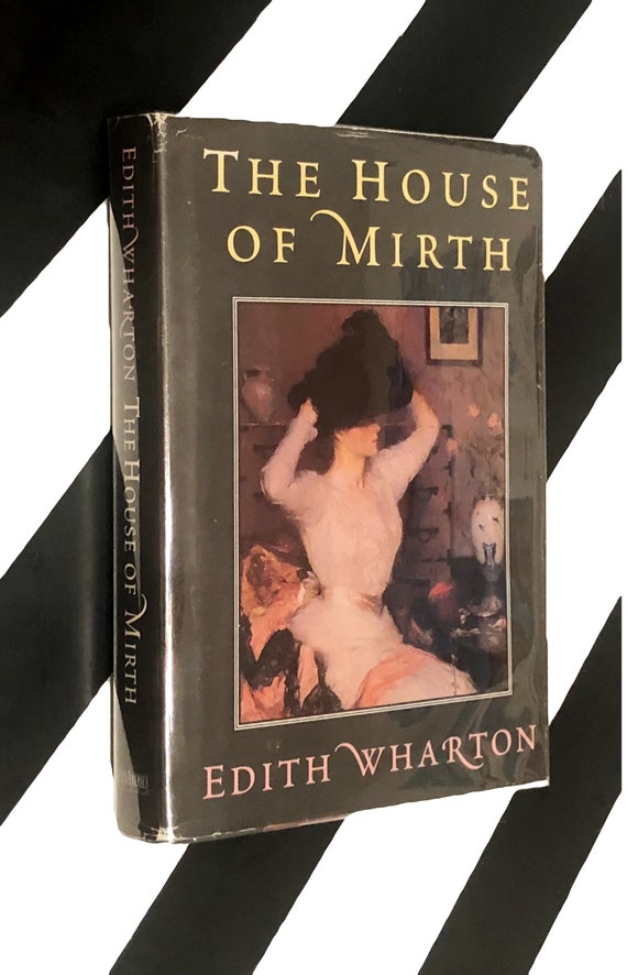 The House of Mirth by Edith Wharton (no date) hardcover book