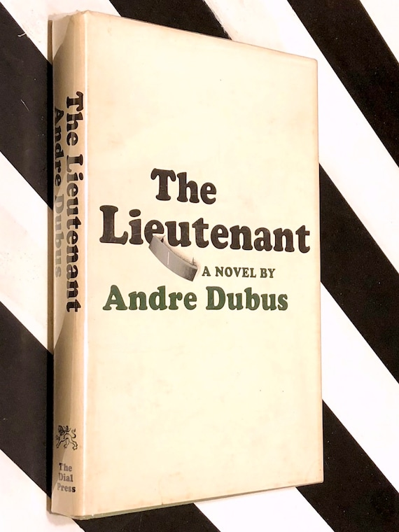 The Lieutenant by Andre Dubus (1967) first edition book