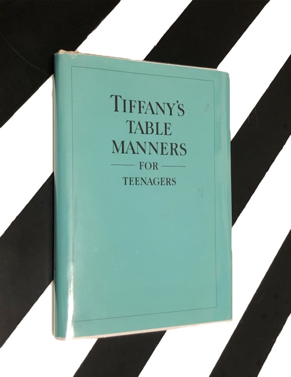 Tiffany's Table Manners for Teenagers by Walter Hoving and Drawings by Joe Eula (1989) hardcover book