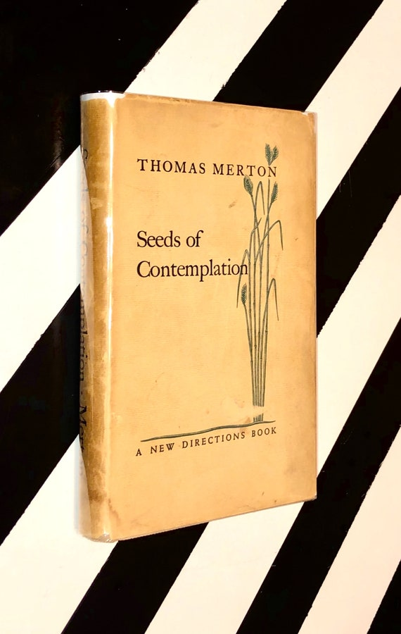 Seeds of Contemplation by Thomas Merton (1949) hardcover book