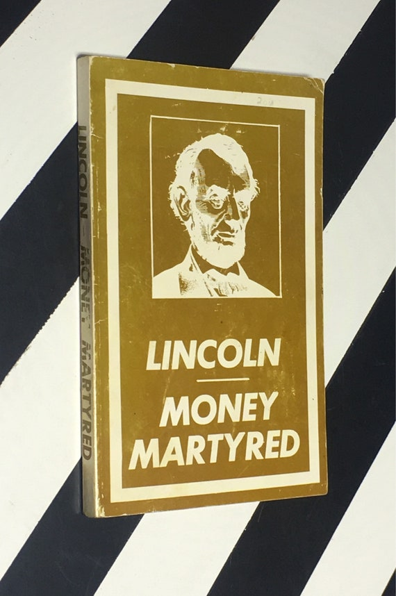 Lincoln Money Martyred by Dr. R. E. Search (1967) softcover book