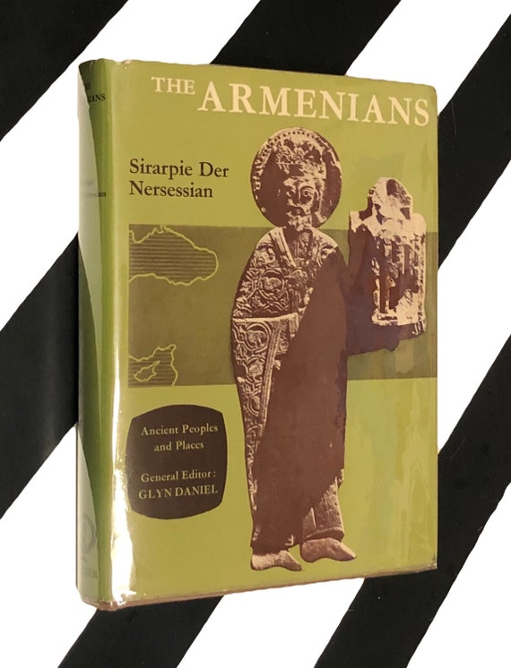 The Armenians by Sirarpie Der Nersessian (1970) hardcover book
