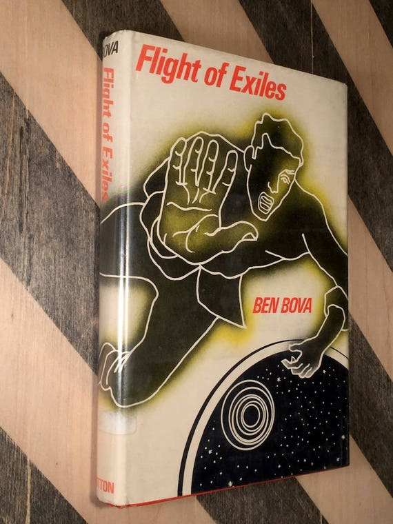 Flight of Exiles by Ben Bova (1972) first edition book