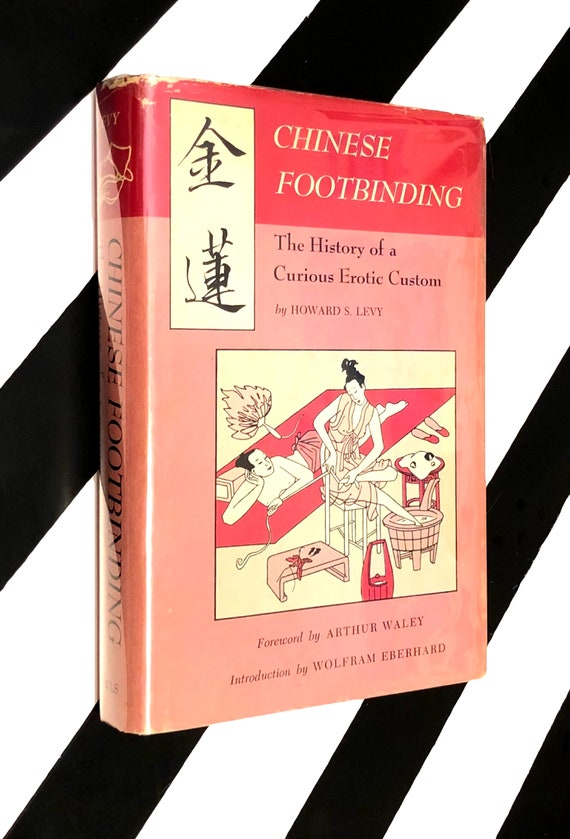 Chinese Footbinding by Howard S. Levy (1966) hardcover book