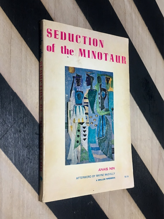 Seduction of the Minotaur by Anaïs Nin; Afterword by Wayne McEvilly (Softcover, 1973) vintage book