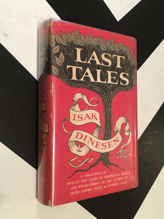 Last Tales by Isak Dinesen vintage fiction book (1957) hardcover book