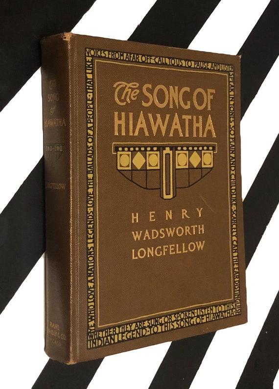 The Song of Hiawatha by Henry Wadsworth Longfellow (1911) hardcover book