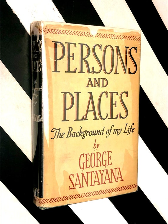 Persons and Places by George Santayana (1944) hardcover book