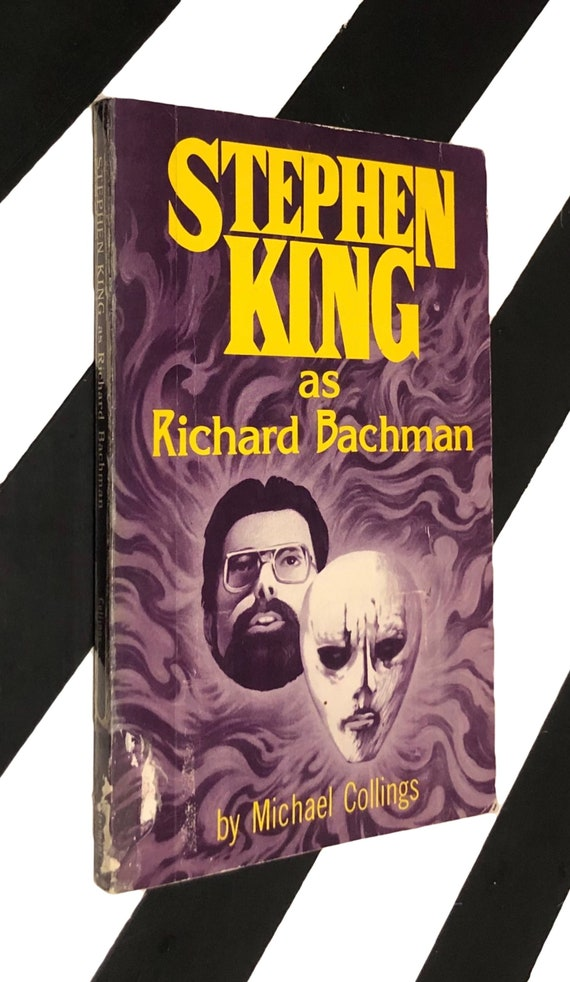 Stephen King As Richard Bachman by Michael R. Collings (1986) softcover book