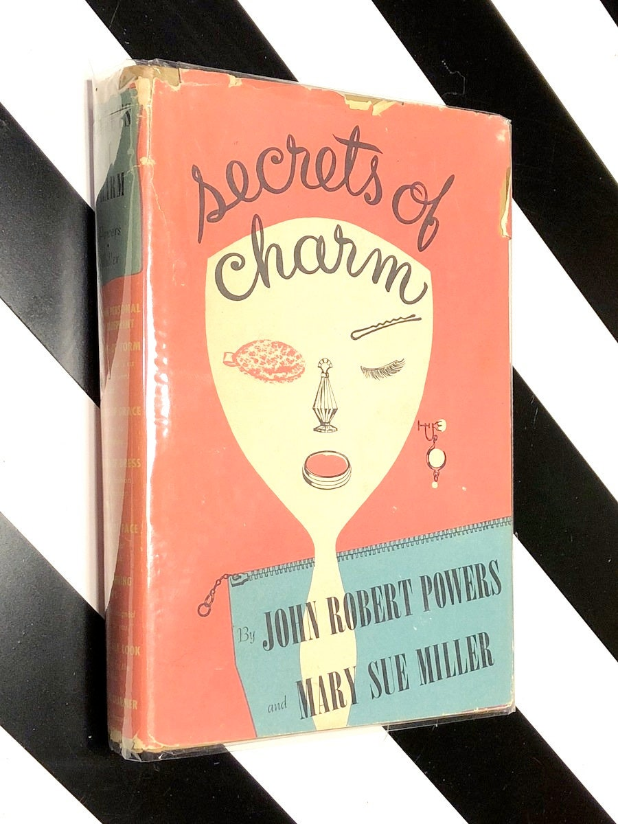 Secrets Of Charm By John Powers And Mary Miller 1954 Hardcover Book