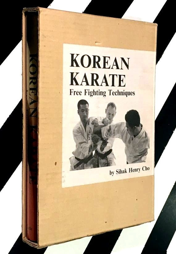 Korean Karate: Free Fighting Techniques by Sihak Henry Cho (1973) hardcover book