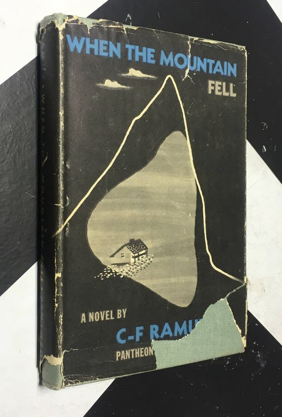 When the Mountain Fell by C. F. Ramuz; English Translation by Sarah Fisher Scott (Hardcover, 1947) vintage