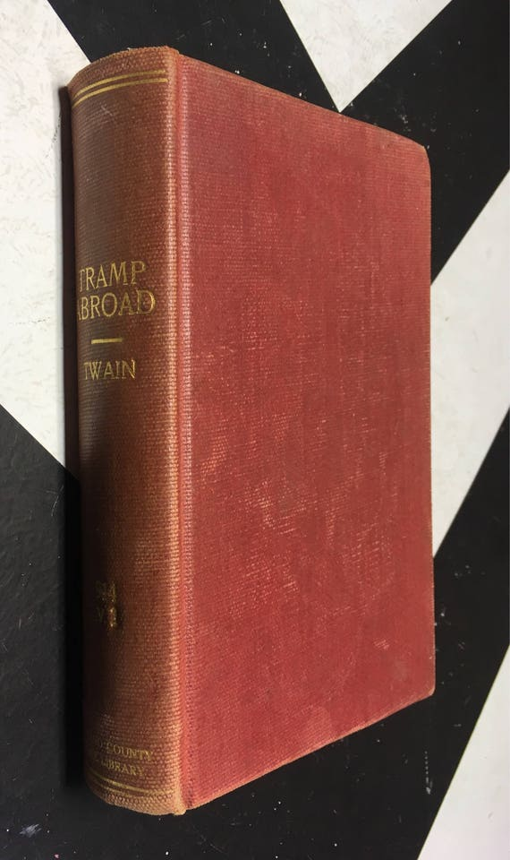 A Tramp Abroad by Mark Twain (Samuel L. Clemens) 1907 (Hardcover) vintage book