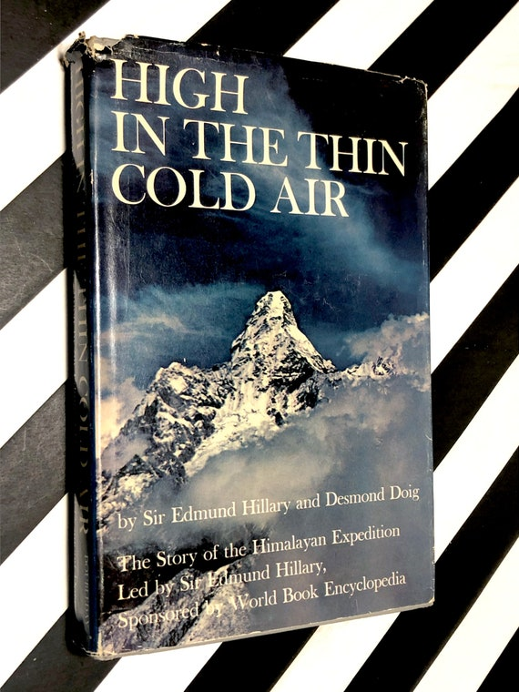 High in the Thin Cold Air by Sir Edmund Hillary (1962) hardcover first edition