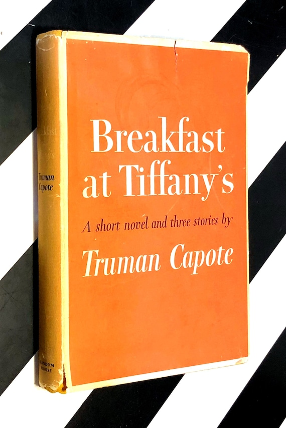 Breakfast at Tiffany's: A Short Novel and Three Stories by Truman Capote (1958) hardcover book