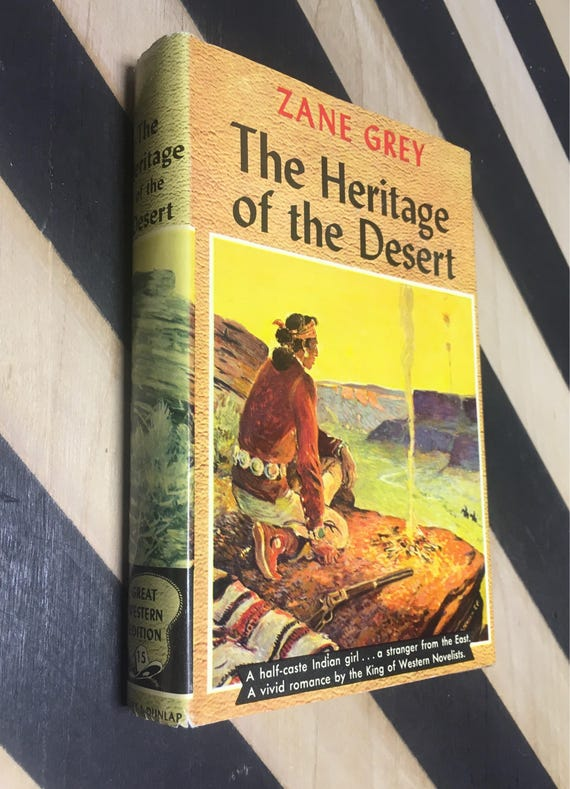 The Heritage of the Desert by Zane Grey (Hardcover) vintage book