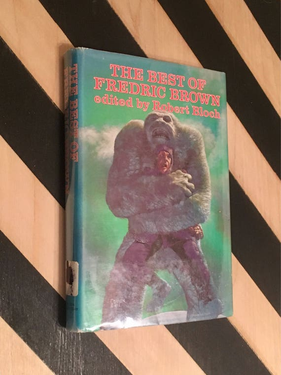The Best of Fredric Brown edited by Robert Bloch (1976) hardcover book