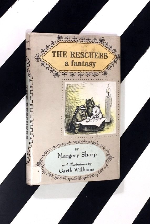 The Rescuers: A Fantasy by Margery Sharp with illustrations by Garth Williams (1959) hardcover book