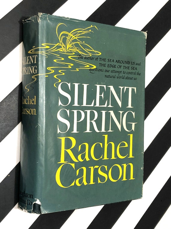 Silent Spring by Rachel Carson (1962) hardcover book