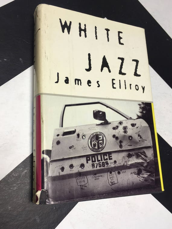 White Jazz by James Ellroy (1992) hardcover book