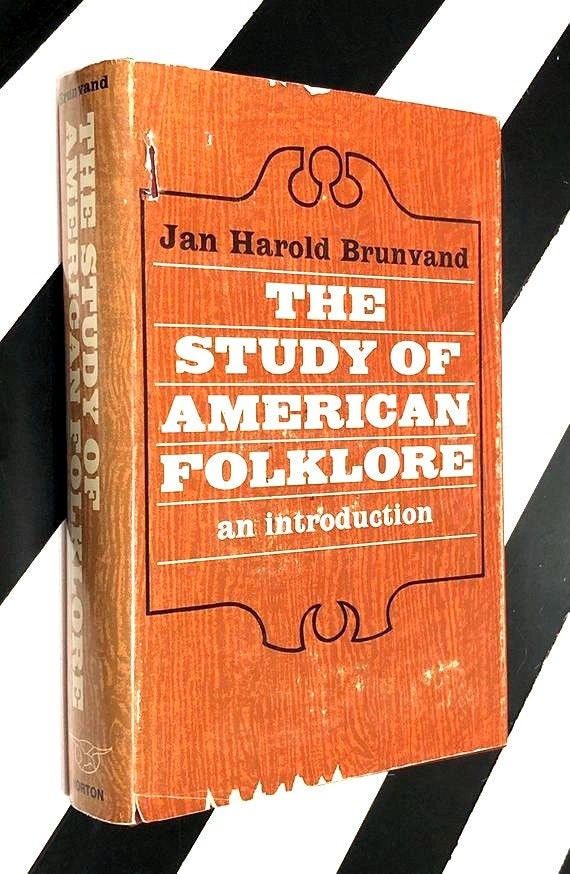 The Study of American Folklore: An Introduction by Jan Harold Brunvand (1968) hardcover book