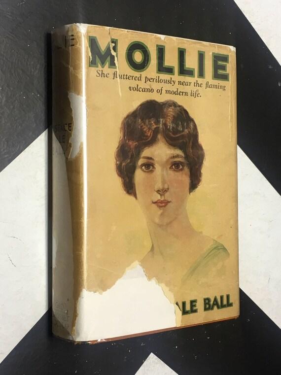Mollie: A Novel by Eustace Hale Ball (Hardcover, 1926)