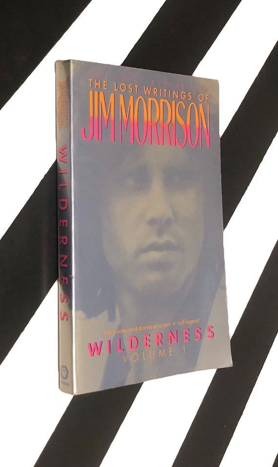 Wilderness Volume 1: The Lost Writings of Jim Morrison (1989) softcover book