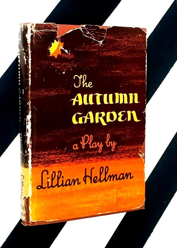 The Autumn Garden: A Play in Three Acts by Lillian Hellman (1951) hardcover book