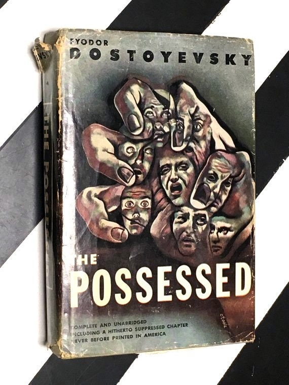 The Possessed by Fyodor Dostoyevsky translated from the Russian by Constance Garnett (1936) hardcover book